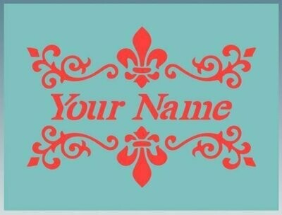 Name and fleur de lis Shabby Chic furniture stencil