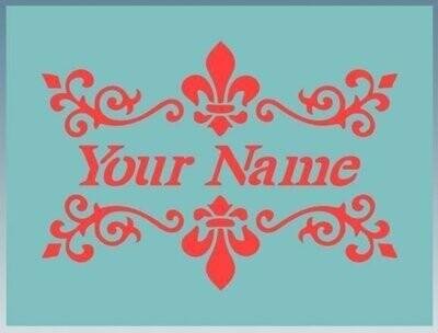 Name and fleur de lis Shabby Chic furniture stencil