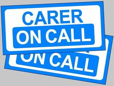 Carer on Call magnetic car sign for lockdown Carers Nurses Doctors Support staff etc