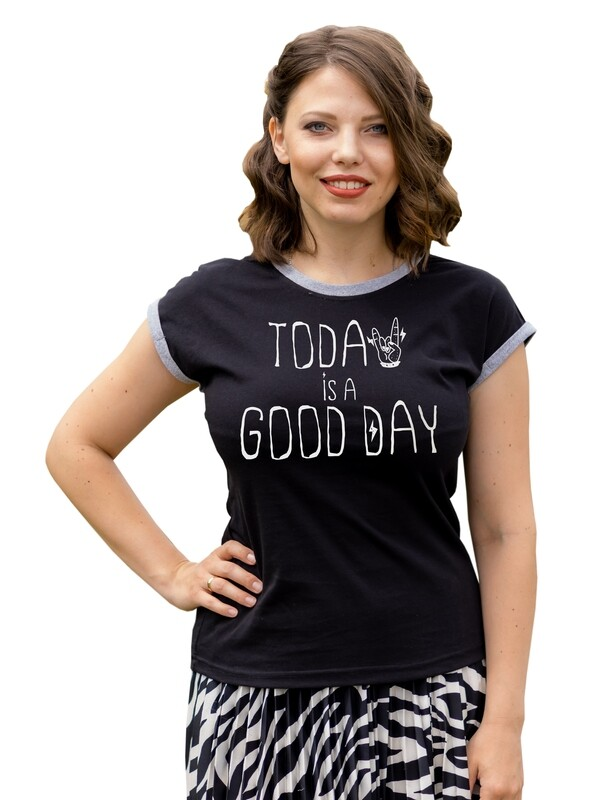 """Футболка женская """"Today is a good day """""""
