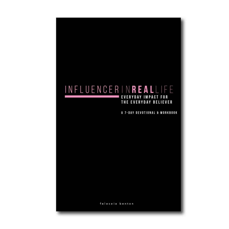 Influencer in Real Life 7-Day Workbook + Devo