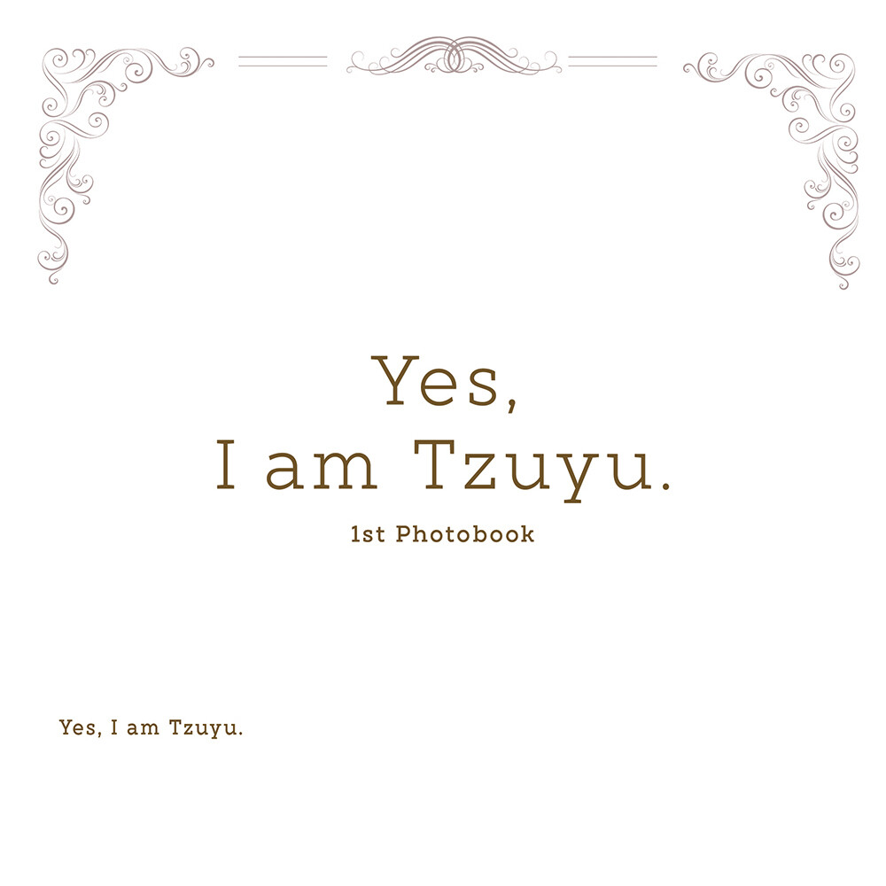 Yes, I am Tzuyu. 1st Photobook