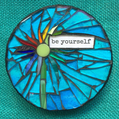 glass mosaics-be yourself