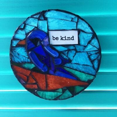 glass mosaic - be kind