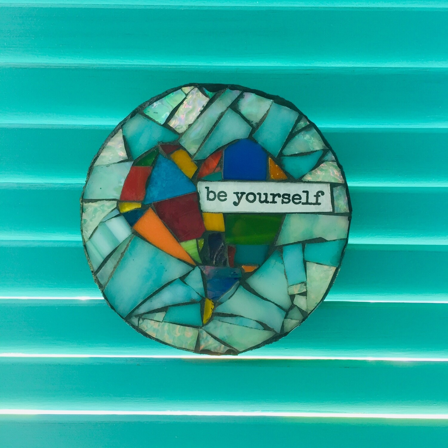 glass mosaic - be yourself