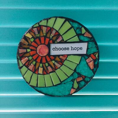 glass mosaic - choose hope