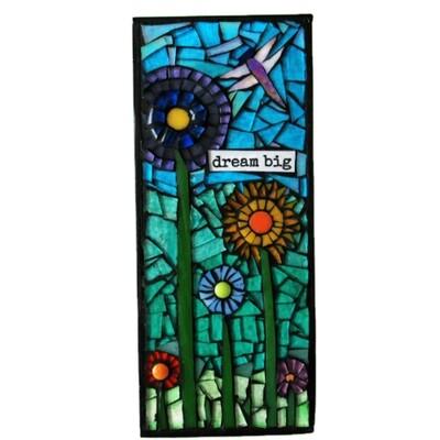glass mosaic - dream big