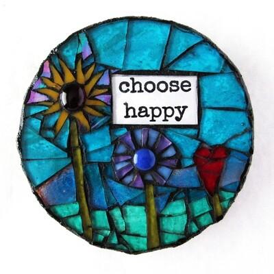 glass mosaic - choose happy