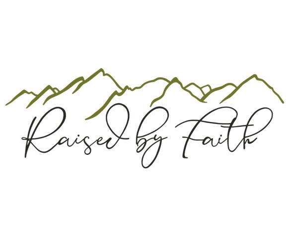 Raised By Faith, LLC