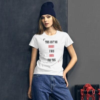 Ain't My Hobby Women's short sleeve t-shirt