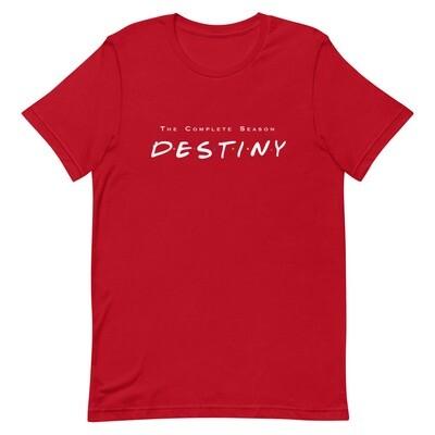 Destiny White Unisex T-Shirt