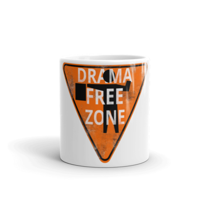 Drama Free Zone - Coffee Mug