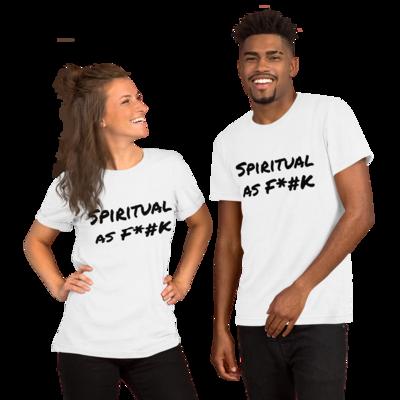 Spiritual As F*#K Short-Sleeve Unisex T-Shirt