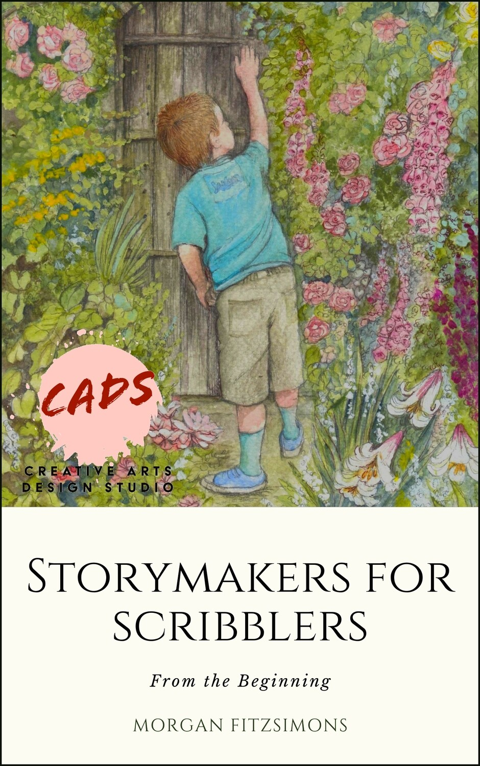 Storymakers for Scribblers - From the Beginning