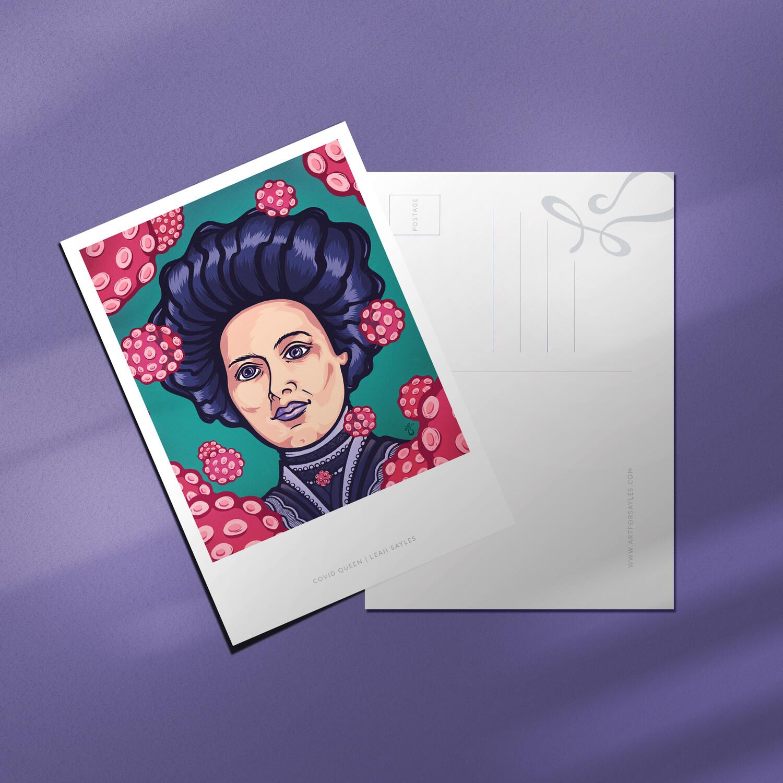 "Covid Queen –4x6"" Postcard"