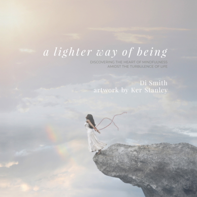 A Lighter Way of Being by Di Smith
