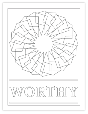 WORTHY COLORING PAGE