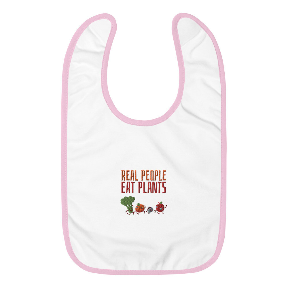 Real People Eat Plants Embroidered Baby Bib All Veggies