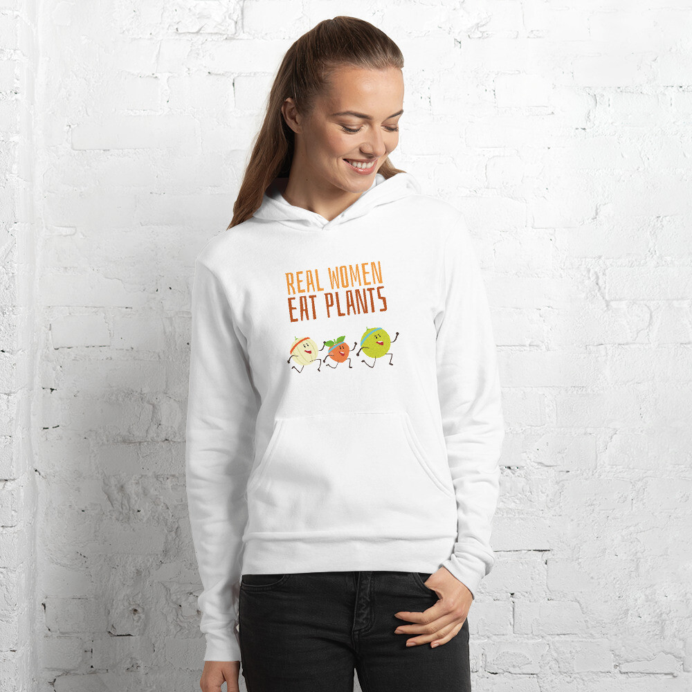 Real Women Eat Plants Unisex hoodie All Fruit