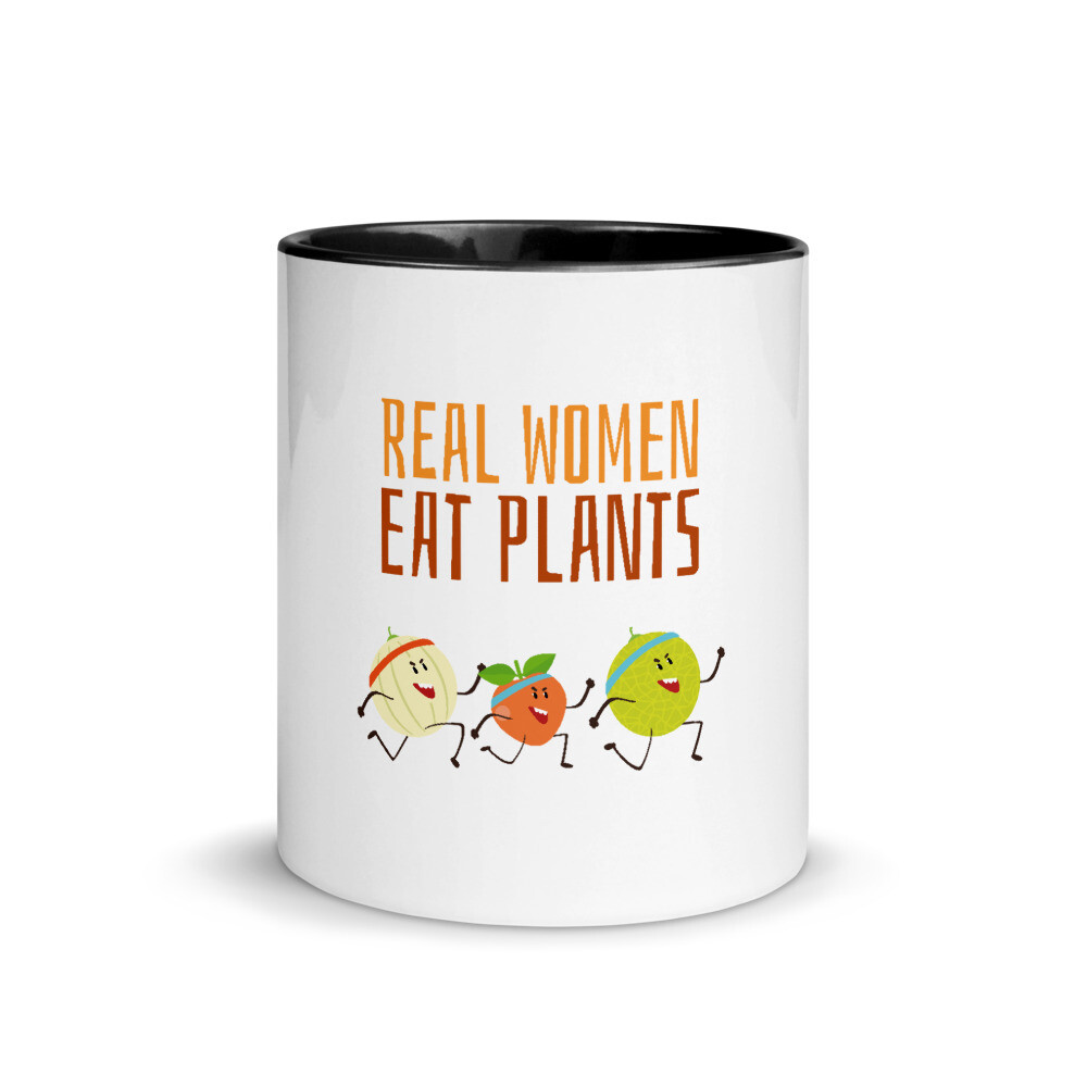 Real Women Eat Plants Mug with Color Inside All Fruit