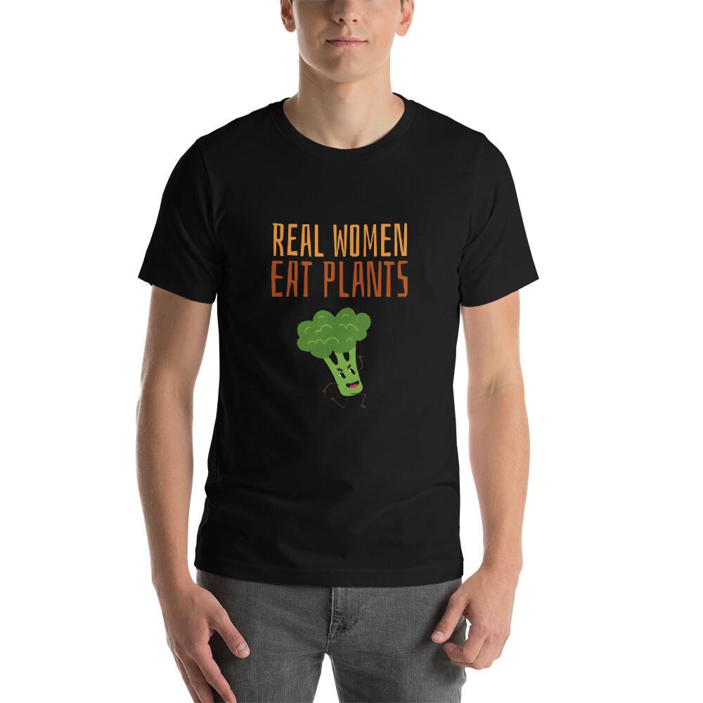 Real Women Eat Plants Short-Sleeve Unisex T-Shirt Broccoli