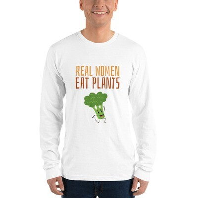 Real Women Eat Plants Long sleeve t-shirt Broccoli