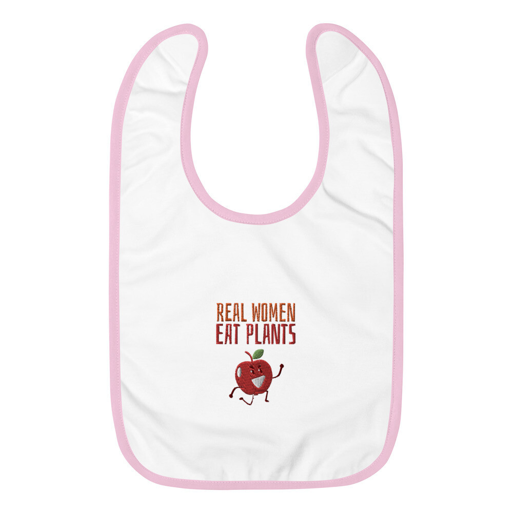 Real Women Eat Plants Embroidered Baby Bib Apple
