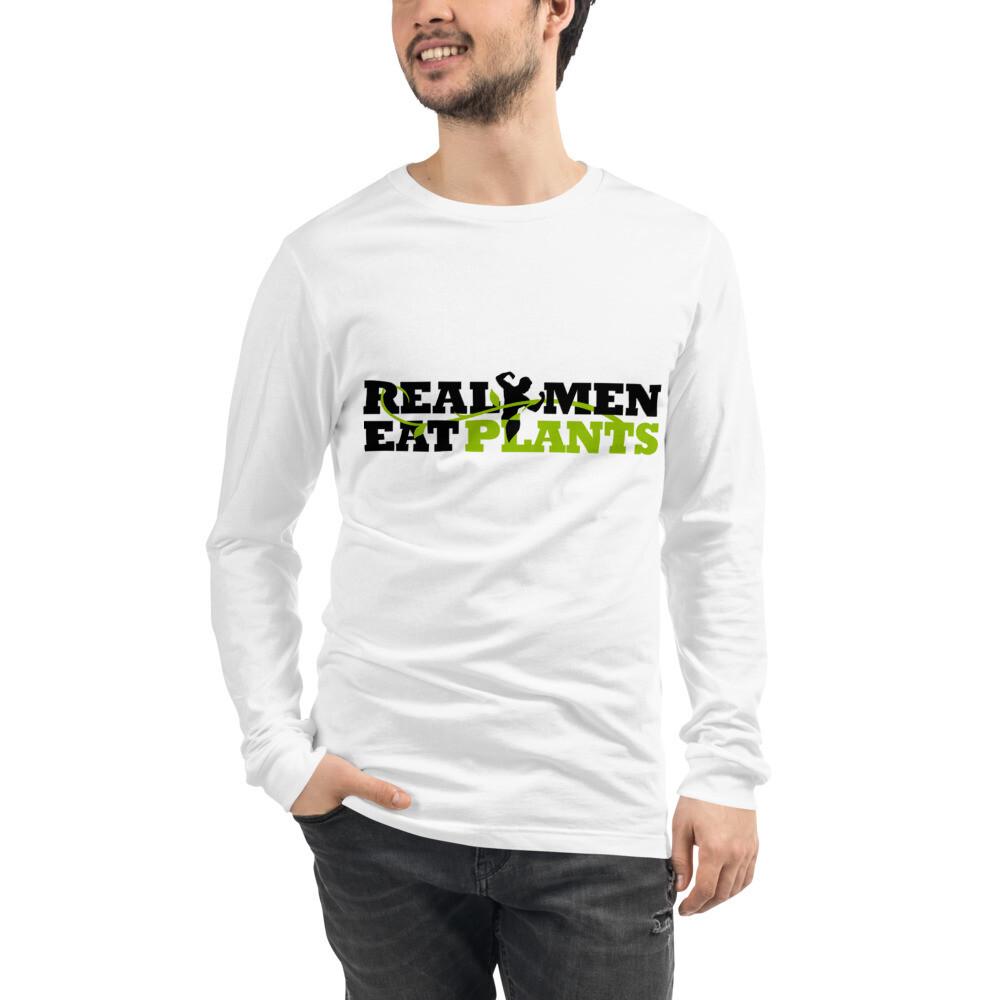 Real Men Eat Plants Unisex Long Sleeve Tee