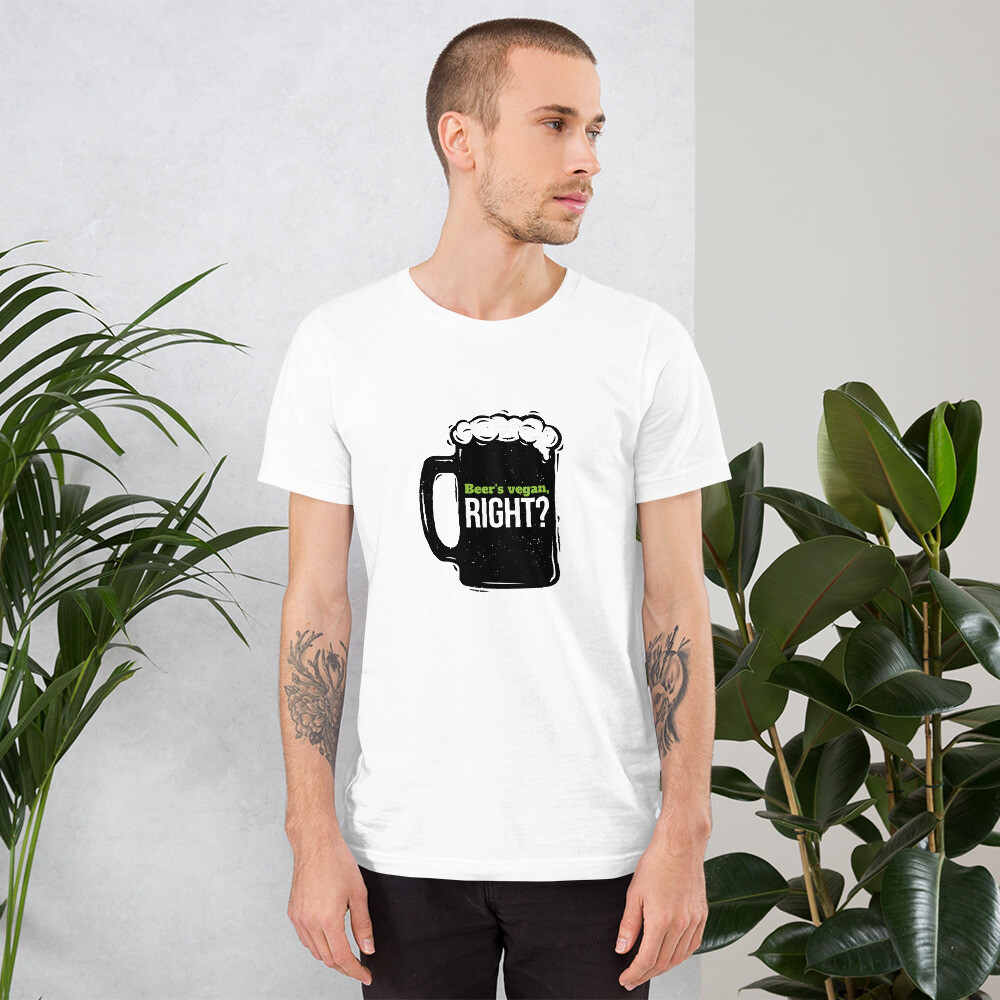 Beer's Vegan, Right? Short-Sleeve Unisex T-Shirt with Outside Label
