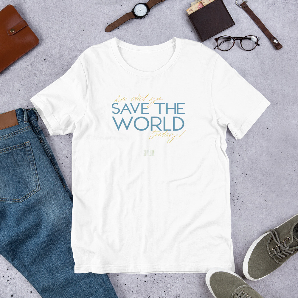 How did you save the world today T-Shirt