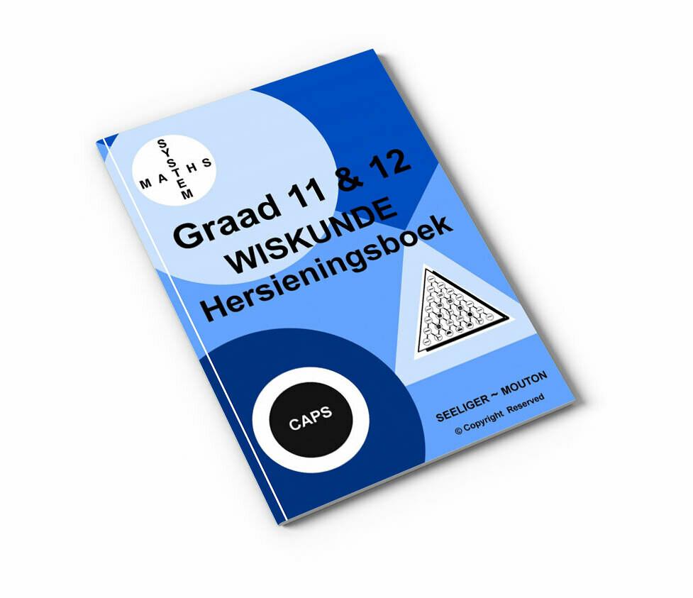 Gr 11&12 Wiskunde Hersieningsboek