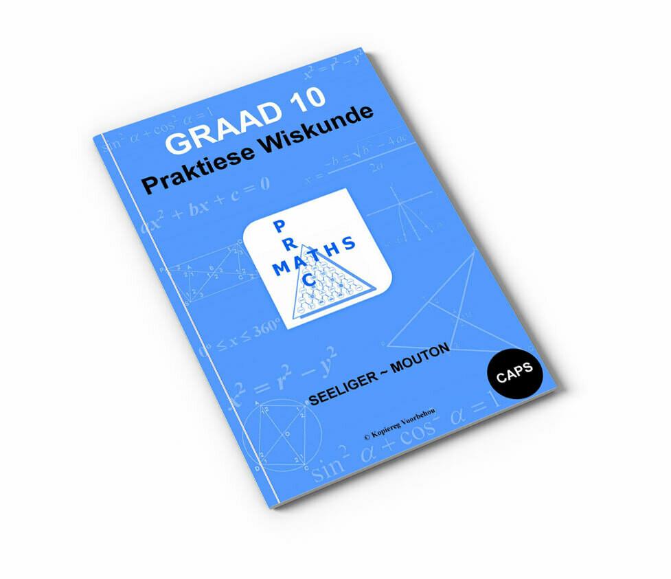 Gr 10 Praktiese Wiskunde
