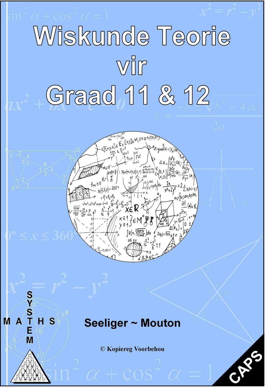 Wiskunde Teorie vir Gr 11&12 – PDF
