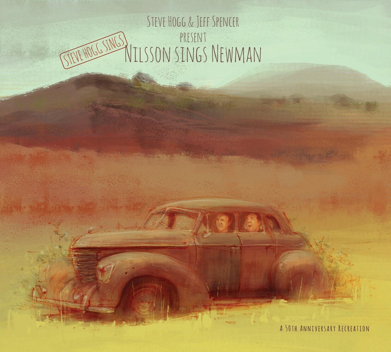 Steve Hogg Sings Nilsson Sings Newman: Compact Disc