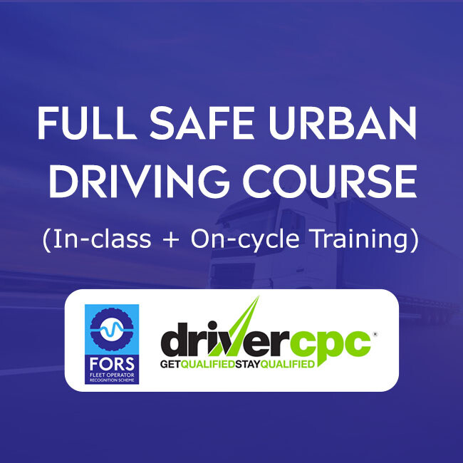 Driver CPC FORS Professional WRRR (Safe Urban Driving) Module - FULL In Class + On-Cycle Training