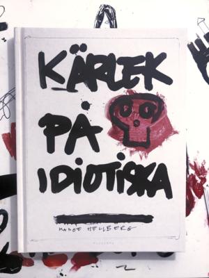 Kärlek på idiotiska - signerad bok