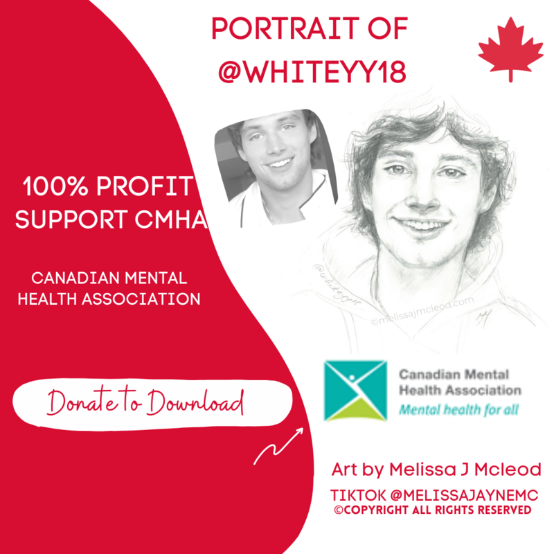 @whiteyy18 Portrait digital print download after  donation made to Canadian Mental Health Association or to a charity of your choice.