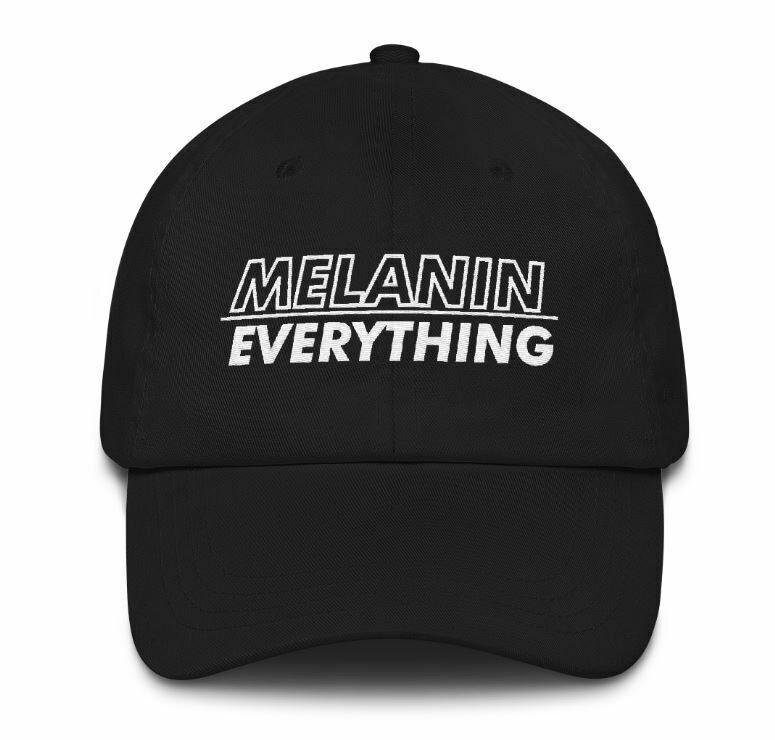 MELANIN / EVERYTHING HAT