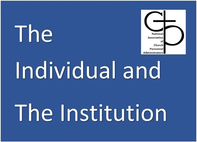 The Individual & Institution: Strengthening Working Relationships in the Church