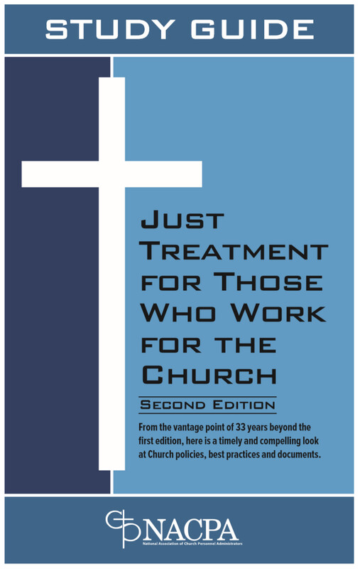 Study Guide Only: Just Treatment for Those Who Work for the Church PRINTED