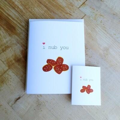"Greeting Card: ""i nub you"""
