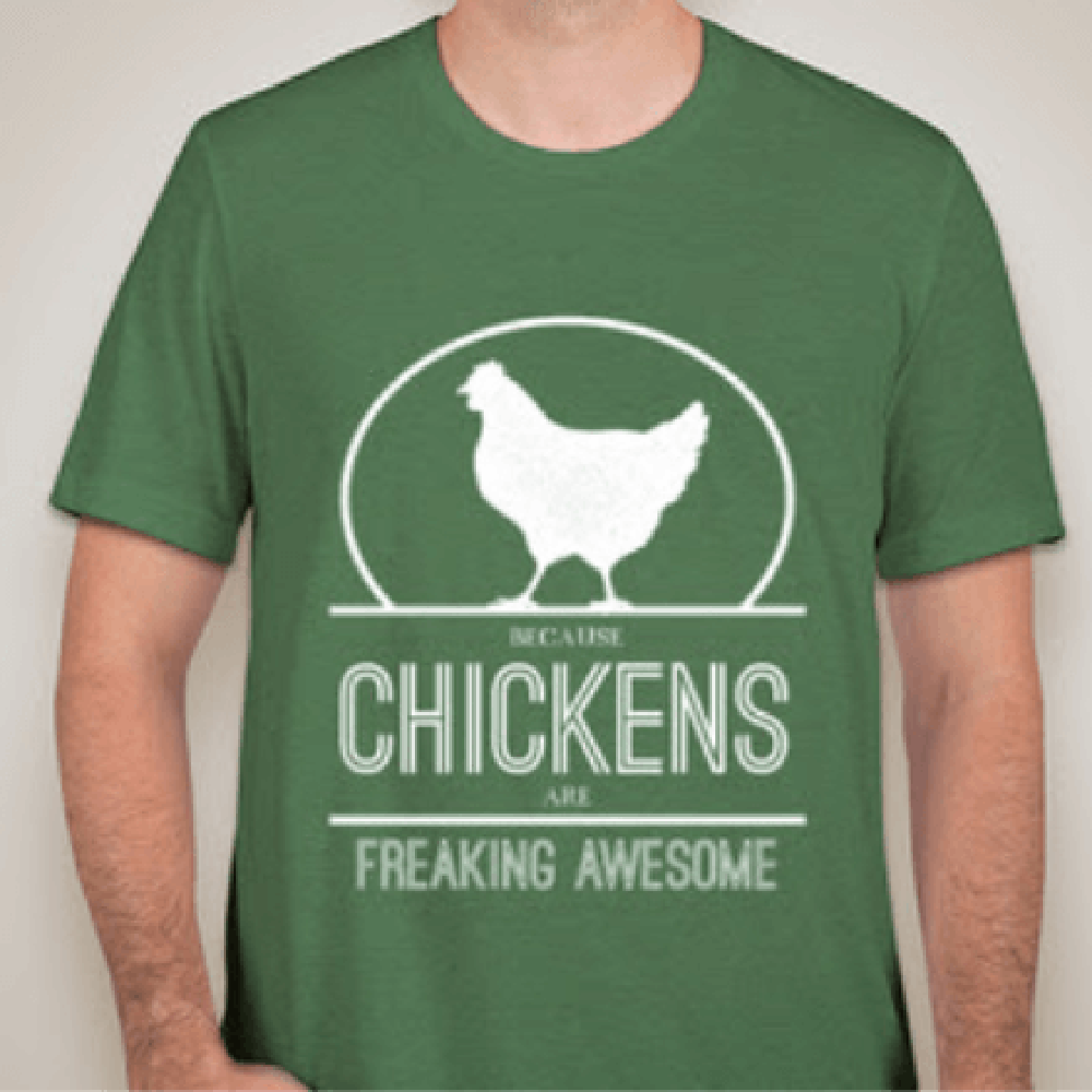 Chickens are Freaking Awesome Unisex Tee