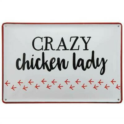 Enameled Crazy Chicken Lady Sign