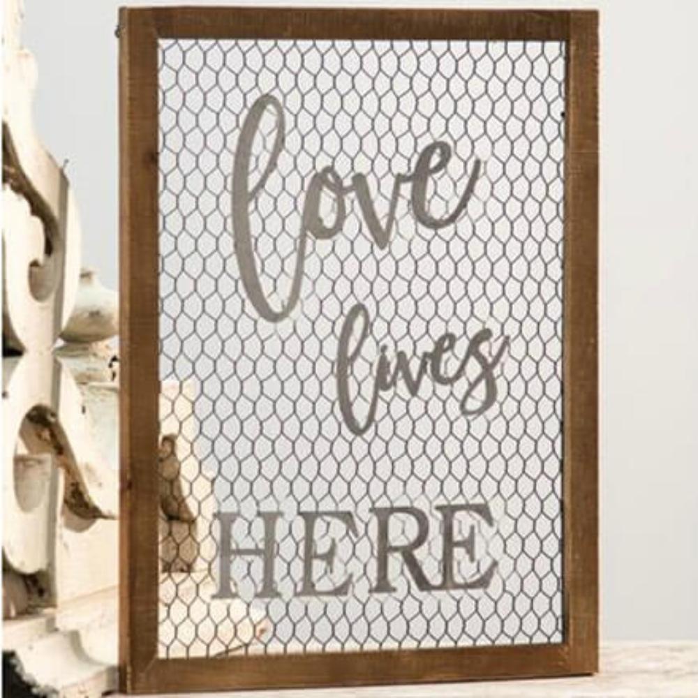Love Lives Here Chicken Wire Sign