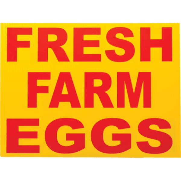 Fresh Farm Eggs Corrugated Sign