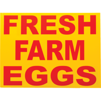 Fresh Farm Eggs Corrugated Sign