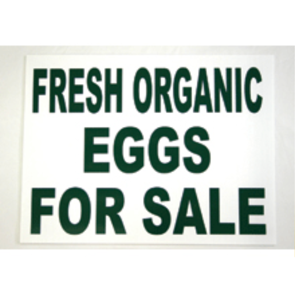 Fresh Organic Eggs for Sale Corrugated Sign