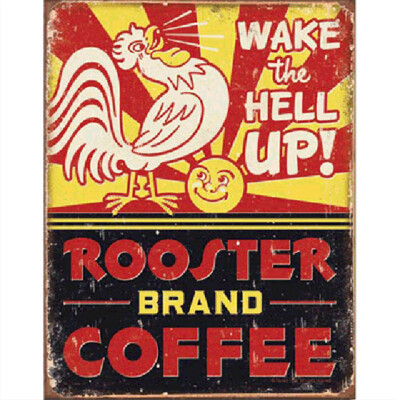 Rooster Brand Coffee Sign
