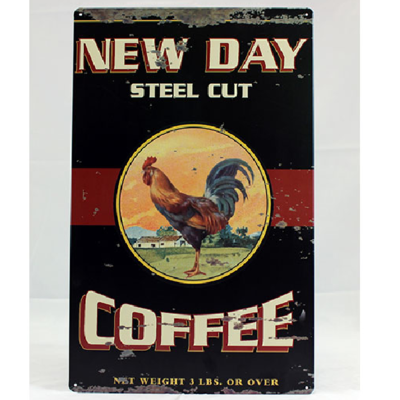 New Day Steel Cut Coffee Sign
