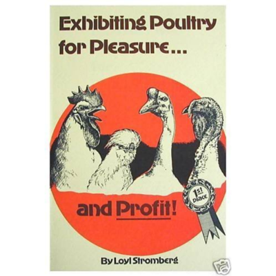 Exhibiting Poultry for Pleasure and Profit